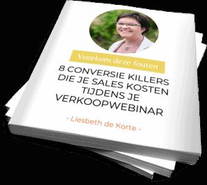 8 conversie killers die je sales kosten tijdens je verkoopwebinar